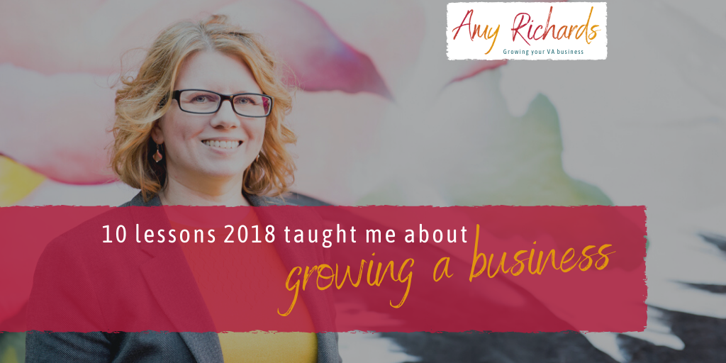 10 lessons 2018 has taught me about growing a VA business
