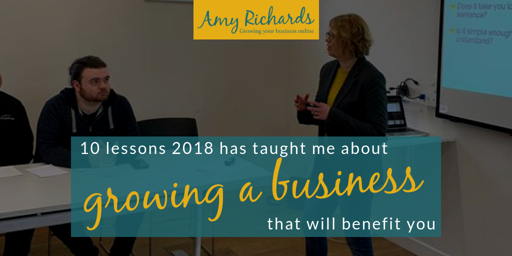 10 lessons 2018 has taught me about growing a business that will benefit you