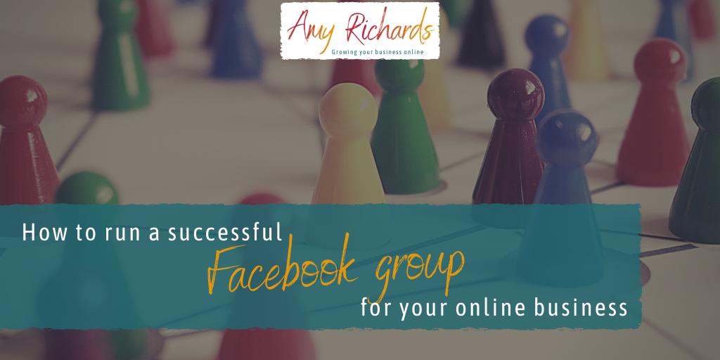 How to run a successful Facebook group for your online business