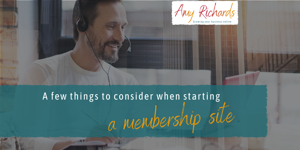 A few things to consider when starting a membership site